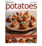Portada de PERFECT POTATOES: OVER 100 FANTASTIC POTATO RECIPES FROM ALL OVER THE WORLD FROM CLASSIC POTATO SALAD TO POTATO CAKE (PAPERBACK) - COMMON