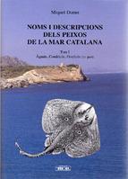 Portada de NOMS I DESCRIPCIONS DELS PEIXOS DE LA MAR CATALANA (VOL I-1ªPART)