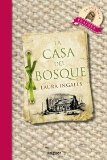 LA CASA DEL BOSQUE (NOGUER INFANTIL (PLANETA))