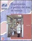 Portada de ORGANIZACIÓN Y GESTIÓN DEL ÁREA DE TRABAJO. GRADO SUPERIOR