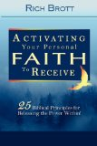 Portada de ACTIVATING YOUR PERSONAL FAITH TO RECEIVE: 25 BIBLICAL PRINCIPLES FOR RELEASING THE POWER WITHIN!
