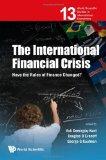 Portada de THE INTERNATIONAL FINANCIAL CRISIS: HAVE THE RULES OF FINANCE CHANGED? (WORLD SCIENTIFIC STUDIES IN INTERNATIONAL ECONOMICS)