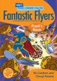 Portada de FANTASTIC FLYERS: PUPIL S BOOK