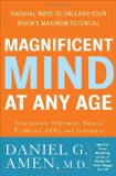 Portada de MAGNIFICENT MIND AT ANY AGE: NATURAL WAYS TO UNLEASH YOUR BRAIN'S MAXIMUM POTENTIAL