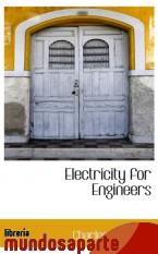 Portada de ELECTRICITY FOR ENGINEERS