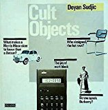 Portada de CULT OBJECTS: THE COMPLETE GUIDE TO HAVING IT ALL (PALADIN BOOKS) BY DEYAN SUDJIC (1990-04-01)