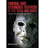 Portada de [(MAKING AND REMAKING HORROR IN THE 1970S AND 2000S: WHY DON'T THEY DO IT LIKE THEY USED TO?)] [AUTHOR: DAVID ROCHE] PUBLISHED ON (APRIL, 2015)