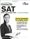 Portada de CRACKING THE SAT MATH 1 & 2 SUBJECT TESTS, 2013-2014 EDITION (COLLEGE TEST PREPARATION) REVISED EDITION BY PRINCETON REVIEW (2013) PAPERBACK