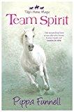 Portada de TEAM SPIRIT: BOOK 1 (TILLY'S HORSE, MAGIC) BY PIPPA FUNNELL (2014-04-24)