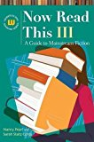 Portada de NOW READ THIS III: A GUIDE TO MAINSTREAM FICTION (GENREFLECTING ADVISORY SERIES) BY NANCY PEARL (2010-02-26)