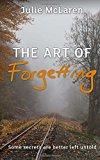 Portada de THE ART OF FORGETTING BY JULIE MCLAREN (2015-10-20)