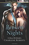 Portada de BROKEN NIGHTS BY LYRA BYRNES (2014-11-12)