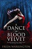 Portada de A DANCE IN BLOOD VELVET (BLOOD WINE SEQUENCE) BY FREDA WARRINGTON (2013-10-18)