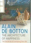 Portada de THE ARCHITECTURE OF HAPPINESS BY DE BOTTON. ALAIN ( 2007 ) PAPERBACK