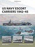 Portada de US NAVY ESCORT CARRIERS 1942–45 (NEW VANGUARD)