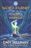 Portada de SACRED JOURNEY OF THE PEACEFUL WARRIOR