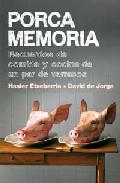 Portada de PORCA MEMORIA¡