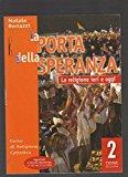 Portada de LA PORTA DELLA SPERANZA. CORSO DI RELIGIONE CATTOLICA. PER LA SCUOLA MEDIA: 2