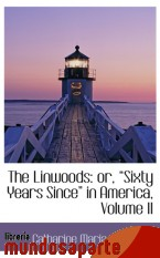 Portada de THE LINWOODS: OR,  SIXTY YEARS SINCE  IN AMERICA, VOLUME II