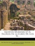 Portada de QUINT N DURWARD EL ESCOC S EN LA CORTE DE LUIS XI...