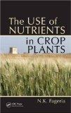 Portada de THE USE OF NUTRIENTS IN CROP PLANTS