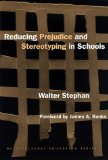 Portada de REDUCING PREJUDICE AND STEREOTYPING IN SCHOOLS (MULTICULTURAL EDUCATION SERIES)