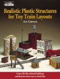 Portada de REALISTIC PLASTIC STRUCTURES FOR TOY TRAIN LAYOUTS