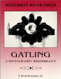 Portada de GATLING: A PHOTOGRAPHIC REMEMBRANCE