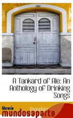 Portada de A TANKARD OF ALE: AN ANTHOLOGY OF DRINKING SONGS