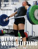 Portada de OLYMPIC WEIGHTLIFTING: A COMPLETE GUIDE FOR ATHLETES AND COACHES