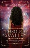 Portada de THROUGH THE VALLEY: VOLUME 1 (THE SHADOW OF DEATH TRILOGY)