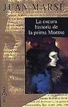 Portada de LA OSCURA HISTORIA DE LA PRIMA MONTSE