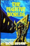 Portada de THE FUGITIVE WORLDS