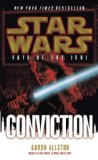 Portada de CONVICTION: STAR WARS (FATE OF THE JEDI)
