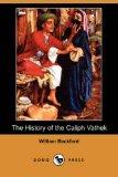 Portada de THE HISTORY OF THE CALIPH VATHEK (DODO PRESS)