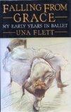 Portada de FALLING FROM GRACE: MY EARLY YEARS IN BALLET