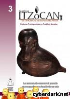 Portada de LA ANTIGUA ITZOCAN,TESTIMONIOS MESOAMERICANOS - EBOOK