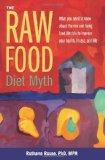 Portada de TITLE: THE RAW FOOD DIET MYTH