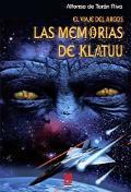 EL VIAJE DEL ARGOS: LAS MEMORIAS DE KLATUU