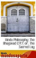 Portada de HINDU PHILOSOPHY: THE BHAGAVAD GITA; OR, THE SACRED LAY