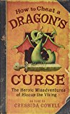 Portada de HOW TO CHEAT A DRAGON'S CURSE (THE HEROIC MISADVENTURES OF HICCUP THE VIKING)