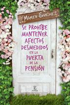 Portada de SE PROHÍBE MANTENER AFECTOS DESMEDIDOSEN LA PUERTA DE LA PENSIÓN (EBOOK)