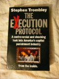 Portada de THE EXECUTION PROTOCOL: INSIDE AMERICA'S CAPITAL PUNISHMENT INDUSTRY