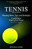 Portada de TENNIS FOR HUMANS: WINNING HINTS, TIPS, AND STRATEGIES FOR THE COMPETITIVE CLUB LEVEL PLAYER