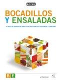 Portada de BOCADILLOS Y ENSALADAS: 75 RECETAS ORIGINALES PARA PASAR UN BUEN RATO COCINANDO Y COMIENTOD