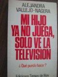 Portada de MI HIJO YA NO JUEGA, SÓLO VE LA TELEVISIÓN