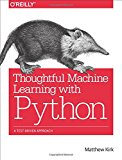 Portada de THOUGHTFUL MACHINE LEARNING WITH PYTHON: A TEST-DRIVEN APPROACH