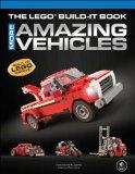 Portada de THE LEGO BUILD-IT BOOK, VOL. 2: MORE AMAZING VEHICLES