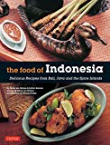 Portada de THE FOOD OF INDONESIA: DELICIOUS RECIPES FROM BALI, JAVA AND THE SPICES ISLANDS