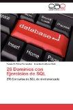 Portada de 26 DOMINIOS CON EJERCICIOS DE SQL: 270 CONSULTAS DE SQL DE NIVEL AVANZADO
